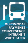 Multimodal Payments Convergence in Transit