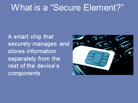 "What is a ""Secure Element?"""